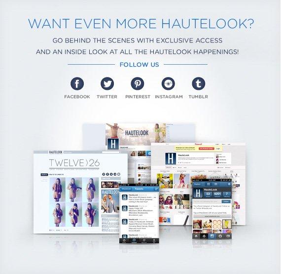 Want Even More HauteLook?