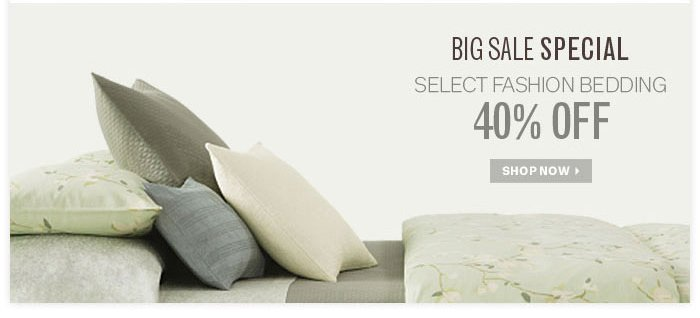 40% Off Select Fashion Bedding
