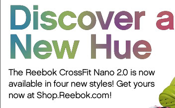Discover a New Hue. The Reebok CrossFit Nano 2.0 is now available in four new styles! Get yours now at Shop.Reebok.com!