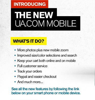INTRODUCING - THE NEW UA.COM MOBILE