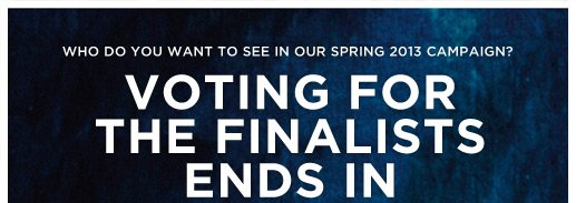 Who Do You Want To See In Our Spring 2013 Campaign? Voting For The Finalists Ends In