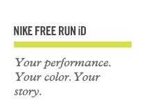 NIKE FREE RUN iD | Your performance. Your color.Your story.