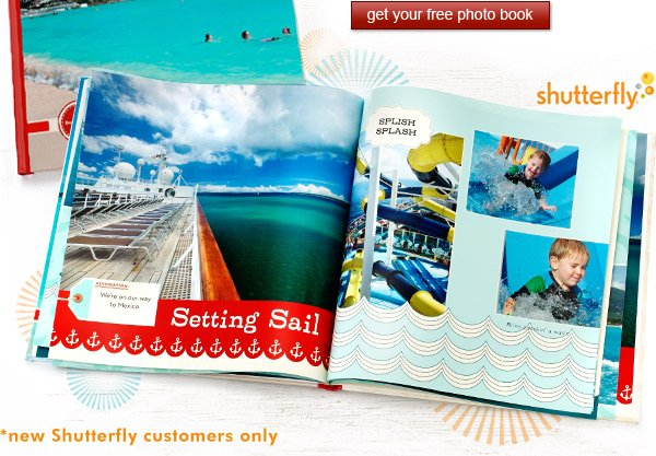 Get your free photo book now!  Offer valid for new Shutterfly customers only.