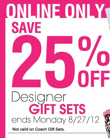 25% OFF Designer Gift Sets