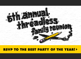 6th annual threadless family reunion - RSVP to the best party of the year