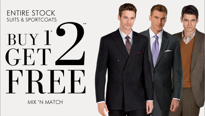 Entire Stock Suits & Sportcoats Buy 1* Get 2** FREE - Mix 'N Match