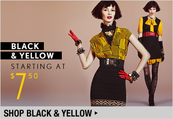 Black & Yellow Starting at $7.50 - Shop Now