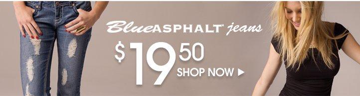 Blue Asphalt Jeans $19.50
