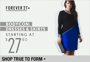 F21 Plus Bodycon: Dresses & Skirts Starting at $27.80 - Shop Now