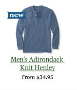 new Men's Adirondack Knit Henley, from $34.95