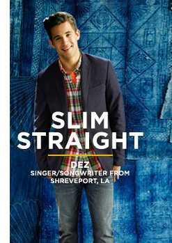 Slim Straight | Dez | Singer/Songwriter From Shreveport, LA