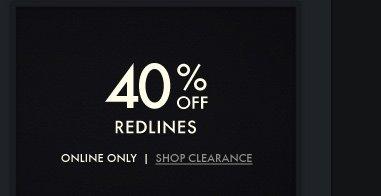 40% OFF REDLINES