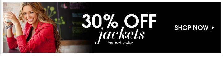 30% Off Jackets Shop Now