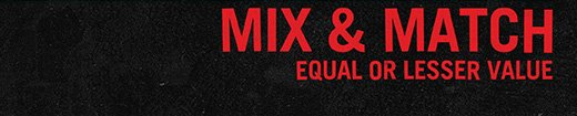 MIX & MATCH EQUAL OR LESSER VALUE