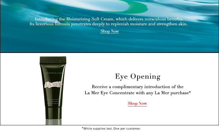 EYE OPENING: RECEIVE A COMPLIMENTARY INTRODUCTION OF THE LA MER EYE 