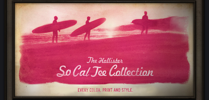 The Hollister So Cal Tee Collection