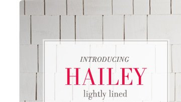 Introducing Hailey | lightly lined