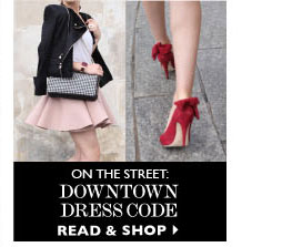 ON THE STREET: DOWNTOWN DRESSCODE. READ & SHOP