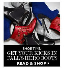 SHOE TIME: GET YOUR KICKS IN FALLS HERO BOOTS. READ & SHOP