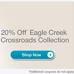 20% Off Eagle Creek Crossroads Collection