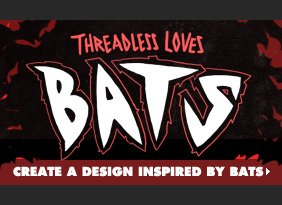 Threadless Loves Bats - Create a design inspired by bats.