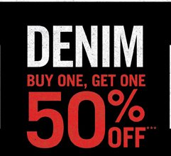 DENIM BOGO 50% OFF