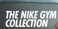 THE NIKE GYM COLLECTION