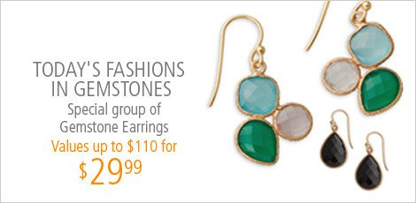 Today's Fashion IN gemstones