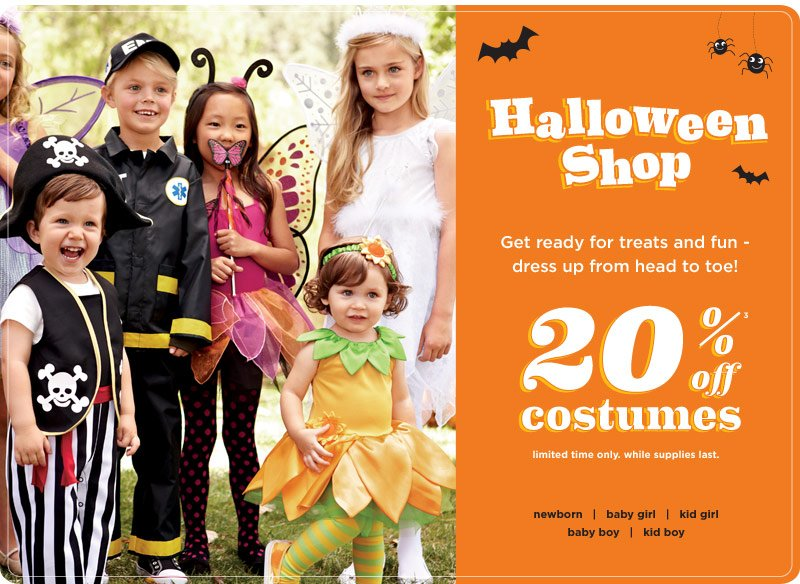 Halloween Shop. Get ready for treats and fun - dress up from head to toe! 20% off costumes(3). Limited time only. While supplies last.