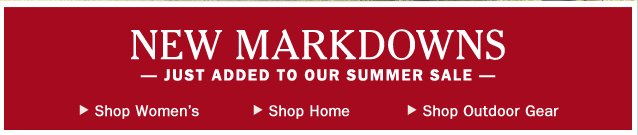 New Markdowns - Just added to our summer sale.