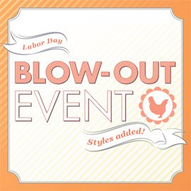 Labor Day Blow-Out Event