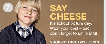 SAY CHEESE - IT'S SCHOOL PICTURE DAY. SHOP PICTURE DAY LOOKS
