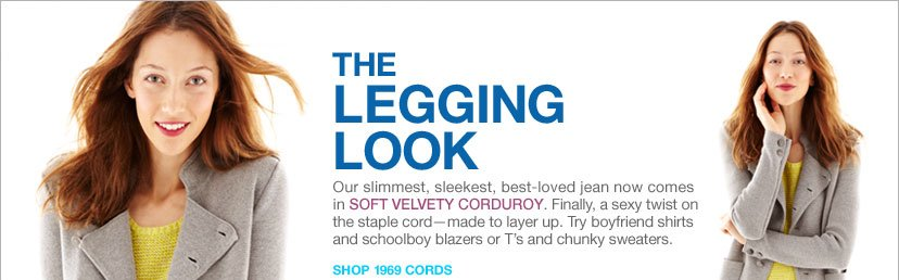 THE LEGGING LOOK - SHOP 1969 CORDS