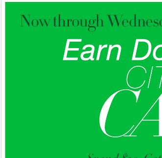 Friendly Reminder: Earn DOUBLE City Cash IN STORES, now through Wednesday, September 5, 2012