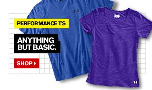 PERFORMANCE T'S - ANYTHING BUT BASIC. SHOP