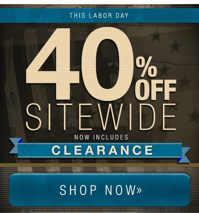 40% Off Sitewide Now Inlcudes Clearance