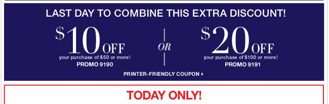 Last Day! Use this coupon in participating stores only!Shop Now