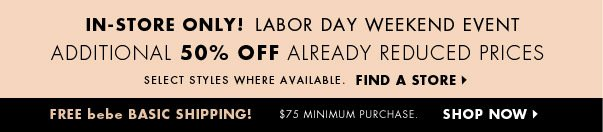 In-store only! Labor Day Weekend Event