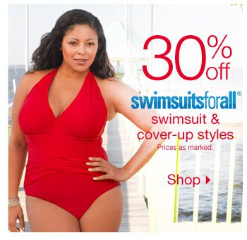 30% off Swimsuits For All swimsuits and cover-up styles.