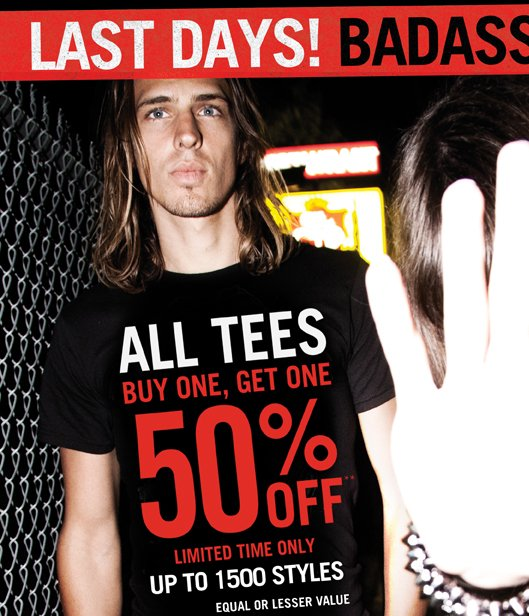 Last Days! All Tees Buy One Get One 50% Off