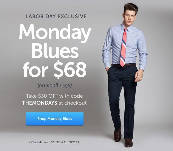 Monday Blues for $68