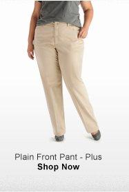 PLAIN FRONT PANT - PLUS >