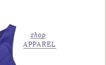 Click here to shop apparel