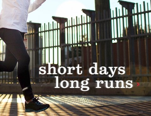 short days long runs