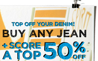 Top Off Your Denim! | Buy Any Jean | + Score A Top 50% Off