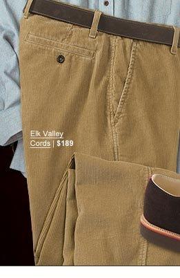Elk Valley Cords | $189