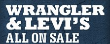 Wrangler and Levi's All on Sale