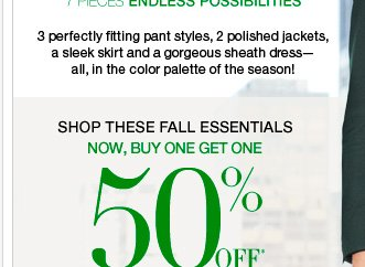 Shop these fall essentials! Now, buy one get one 50% off!