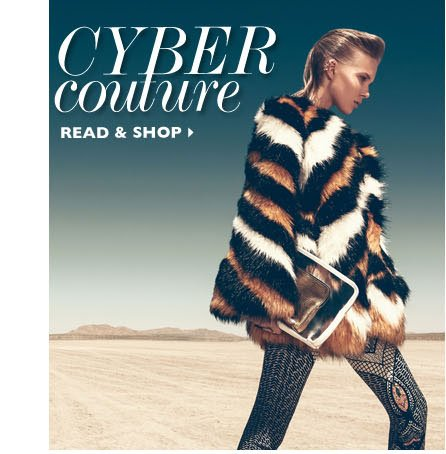CYBER COUTURE. WATCH & SHOP