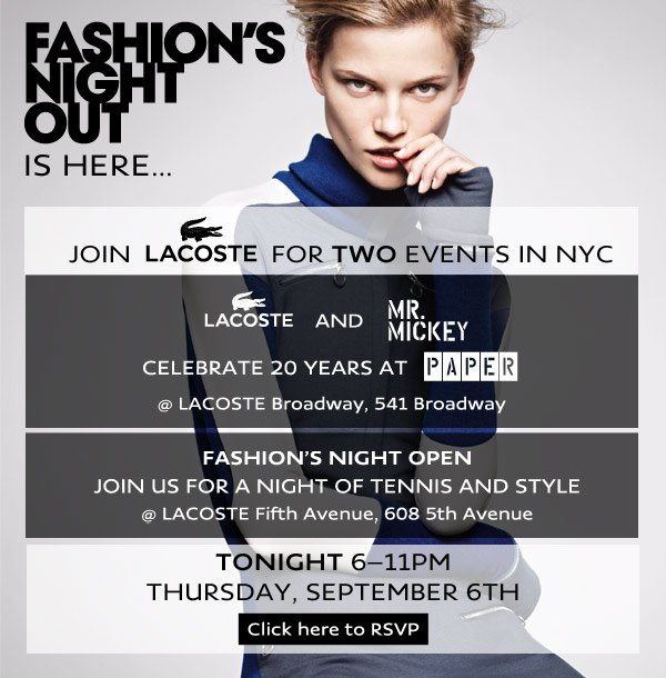 FASHION'S NIGHT OUT IS HERE...